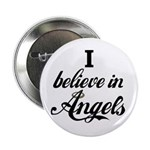 I BELIEVE IN ANGELS Button