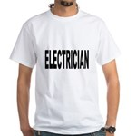 Electrician White T-Shirt