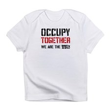 Occupy Together Infant T-Shirt