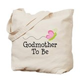 Godmother To Be Tote Bag