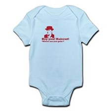 HEY YOU! HAIRCUT! Infant Bodysuit