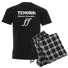 Tenor Gift Funny Quote Pajamas