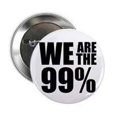 """We Are the 99% 2.25"""" Button (100 pack)"""