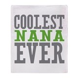 Coolest Nana Throw Blanket