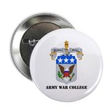 "DUI - Army War College with Text 2.25"" Button (10"