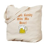 Forget Candy Tote Bag