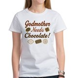 Godmother Needs Chocolate Tee