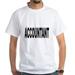 Accountant White T-Shirt