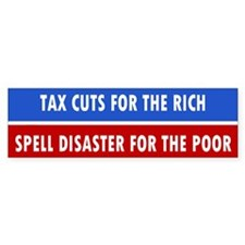 tax cuts ... Bumper Bumper Sticker
