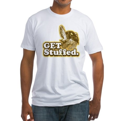 Get Stuffed Turkey Fitted T-Shirt