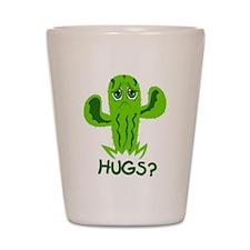 Hugs? Shot Glass