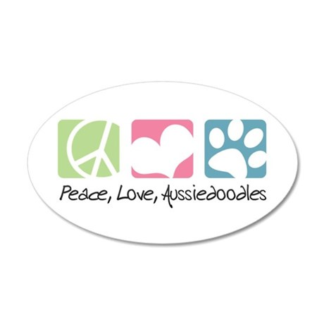 Peace, Love, Aussiedoodles 38.5 x 24.5 Oval Wall P