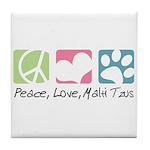 Peace, Love, Malti Tzus Tile Coaster