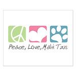 Peace, Love, Malti Tzus Small Poster