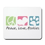 Peace, Love, Morkies Mousepad