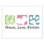 Peace, Love, Morkies Small Poster