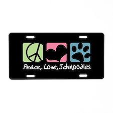 Peace, Love, Schnoodles Aluminum License Plate