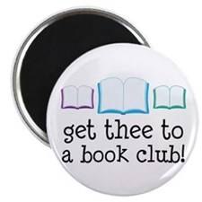 Get Thee To A Book Club Magnet