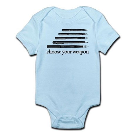 Choose Your Weapon Infant Bodysuit