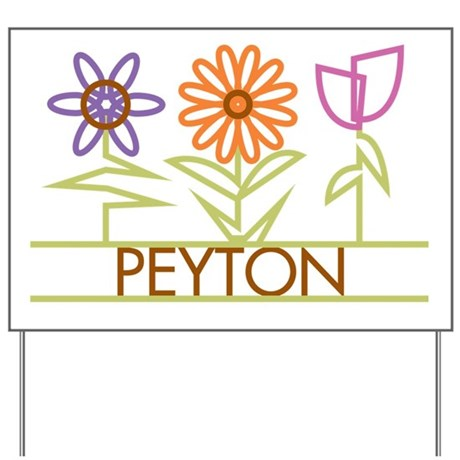Peyton with cute flowers Yard Sign