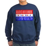 Tax Someone Sweatshirt