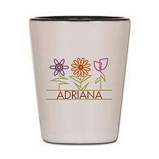 Adriana with cute flowers Shot Glass