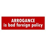 bad foreign policy... Bumper Car Sticker
