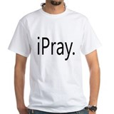 iPray Shirt