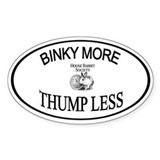 Binky More Thump Less