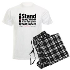 I Stand Mother Breast Cancer Pajamas