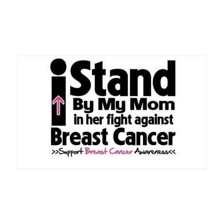 I Stand Mom Breast Cancer 38.5 x 24.5 Wall Peel