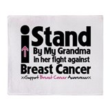 I Stand Grandma Breast Cancer Throw Blanket