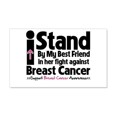 Stand BestFriend Breast Cancer 22x14 Wall Peel