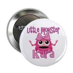 Little Monster Kara 2.25