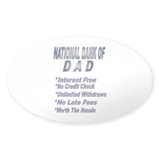 National Bank of Dad Oval Decal