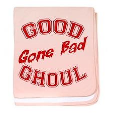 Good ghoul gone BAD baby blanket