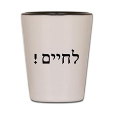 L'Chaim Shot Glass
