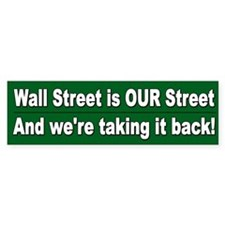 Occupy Wall Street and End th Bumper Sticker
