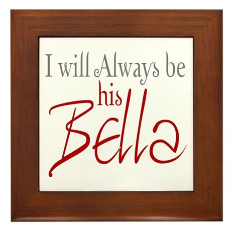 I will always be his Bella Framed Tile