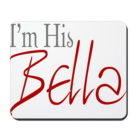 His Bella Mousepad