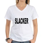 Slacker Women's V-Neck T-Shirt