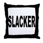Slacker Throw Pillow