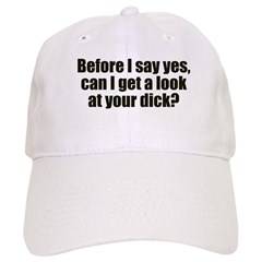 Before I Say Yes Cap