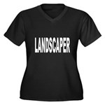 Landscaper Women's Plus Size V-Neck Dark T-Shirt
