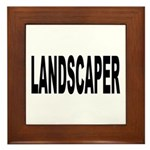 Landscaper Framed Tile