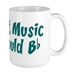 Without Music Life Would B Flat Large Mug