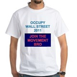 Occupy Wall Street - Join the Movement Bro Shirt