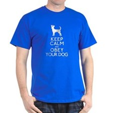 """Keep Calm and Obey Your Dog"" T-Shirt"