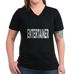 Entertainer Women's V-Neck Dark T-Shirt