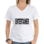 Entertainer Women's V-Neck T-Shirt